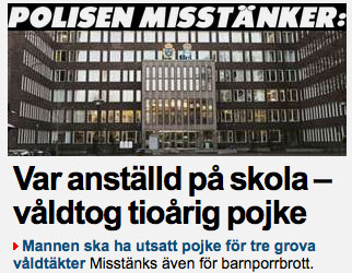 "The headline says: ""POLICE SUSPECTS: Was employed by a school - raped a ten year old boy"""