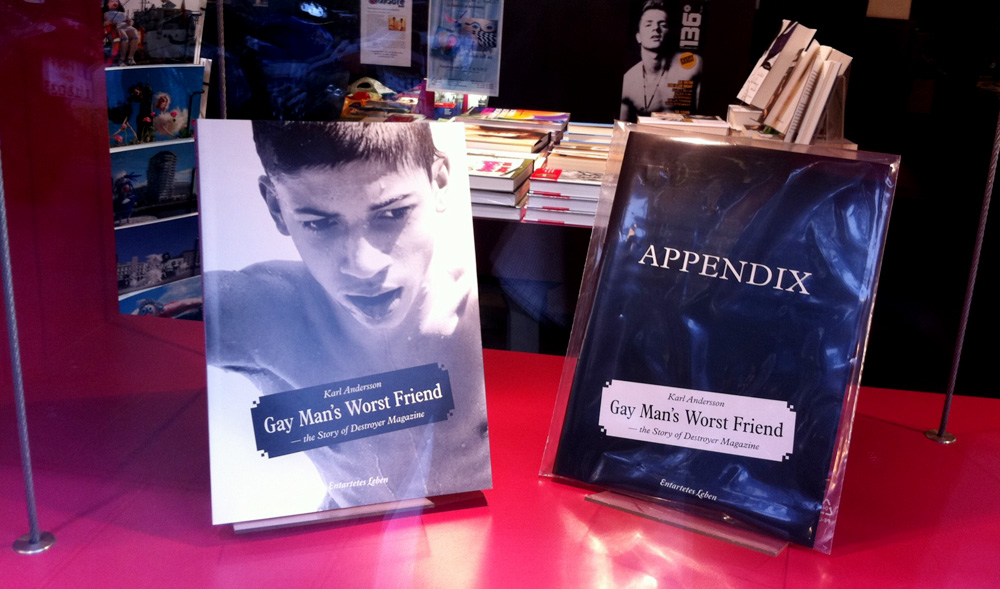Gay Man's Worst Friend – the Story of Destroyer Magazine, book store display
